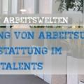 Bedeutung von Arbeitsumgebung & Ausstattung im War for Talents