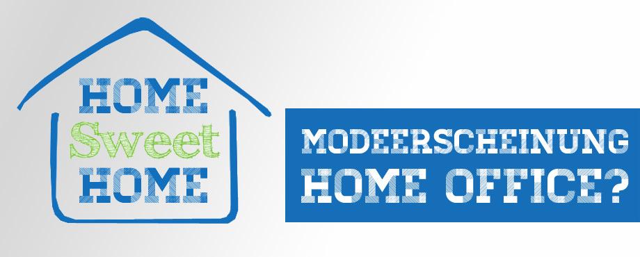 Modeerscheinung-Home-Office